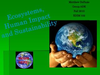 Ecosystems, Human Impact and Sustainability