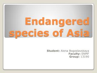 Endangered species of Asia