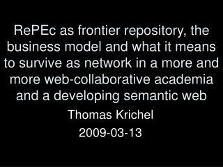 Thomas Krichel 2009-03-13