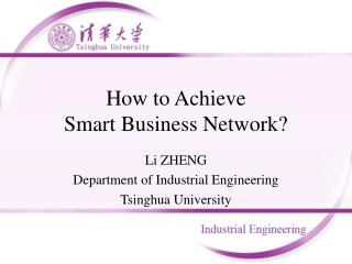 How to Achieve Smart Business Network?