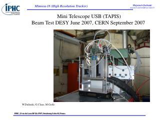 Mini Telescope USB (TAPIS) Beam Test DESY June 2007, CERN September 2007