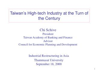Taiwan's High-tech Industry at the Turn of the Century