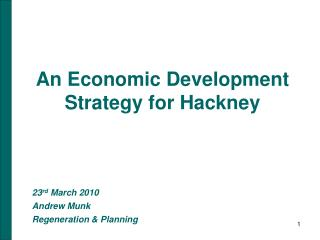 An Economic Development Strategy for Hackney