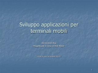 Sviluppo applicazioni per  terminali mobili