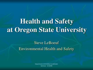 Health and Safety  at Oregon State University