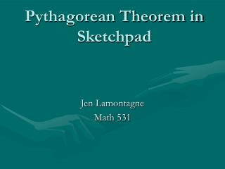 Pythagorean Theorem in Sketchpad