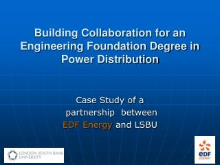 Building Collaboration for an Engineering Foundation Degree in Power Distribution