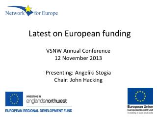 Latest on European funding