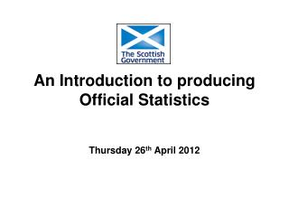 An Introduction to producing Official Statistics