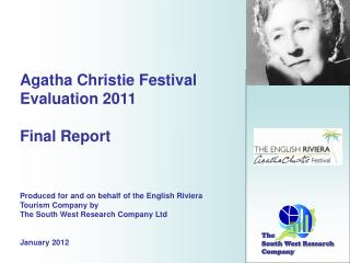Agatha Christie Festival Evaluation 2011 Final Report