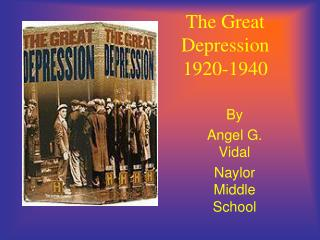 The Great Depression 1920-1940