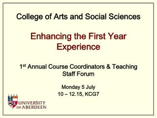 1 st  Annual Course Coordinators & Teaching Staff Forum