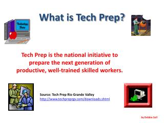 What is Tech Prep?