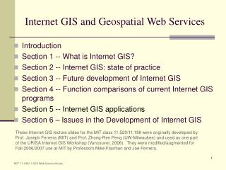 Internet GIS and Geospatial Web Services