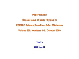 Paper Review Special Issue of Solar Physics (I) STEREO Science Results at Solar Minimum