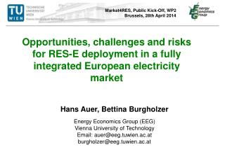 Hans Auer, Bettina Burgholzer Energy Economics Group (EEG) Vienna University of Technology