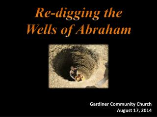 Re-digging the Wells of Abraham