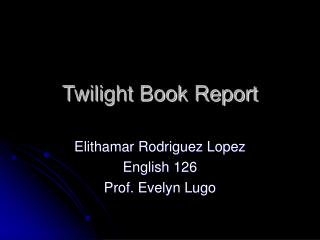 Twilight Book Report