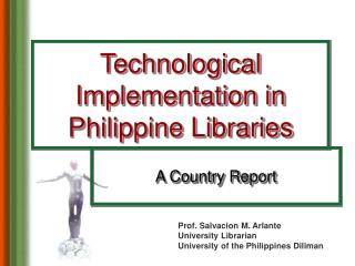 Technological Implementation in Philippine Libraries