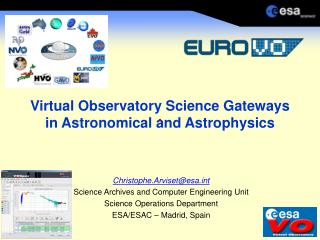 Virtual Observatory Science Gateways in Astronomical and Astrophysics