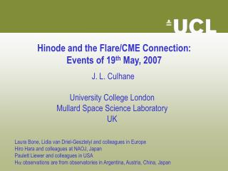 Hinode and the Flare/CME Connection: Events of 19 th  May, 2007