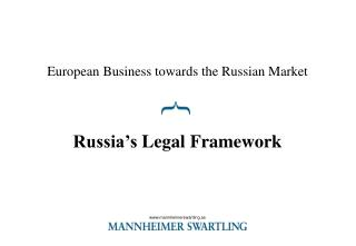 European Business towards the Russian Market