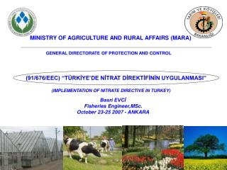 MINISTRY OF AGRICULTURE AND RURAL AFFAIRS (MARA)