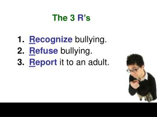 The 3  R 's