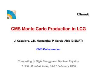 CMS Monte Carlo Production in LCG