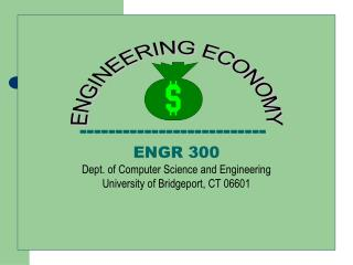 --------------------------  ENGR 300 Dept. of Computer Science and Engineering