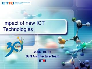Impact of new ICT Technologies