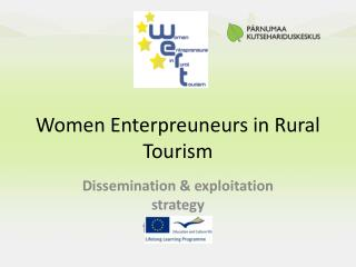 Women Enterpreuneurs in Rural Tourism