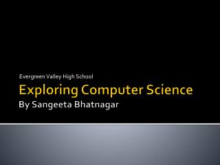 Exploring Computer Science By Sangeeta Bhatnagar