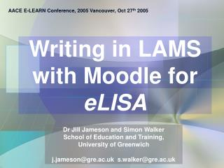 Writing in LAMS  with Moodle for  eLISA