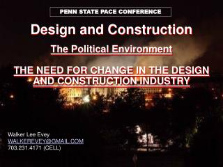 Design and Construction  The Political Environment