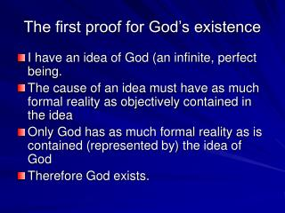 The first proof for God's existence