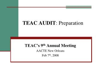 TEAC AUDIT : Preparation
