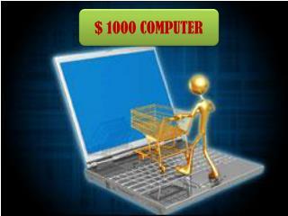 $ 1000 COMPUTER