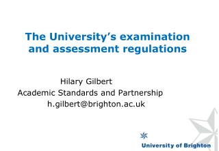 The University's examination and assessment regulations