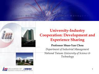 University-Industry Cooperation: Development and Experience Sharing
