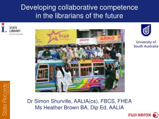 Developing collaborative competence  in the librarians of the future