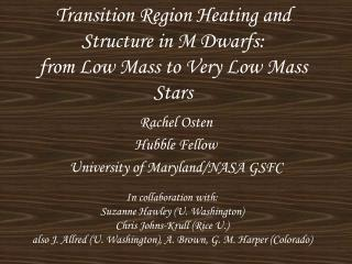 Transition Region Heating and Structure in M Dwarfs: from Low Mass to Very Low Mass Stars