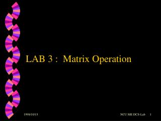 LAB 3 :  Matrix Operation
