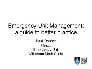 Emergency Unit Management:  a guide to better practice
