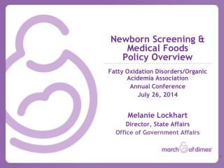 Newborn  Screening &  Medical Foods  Policy Overview