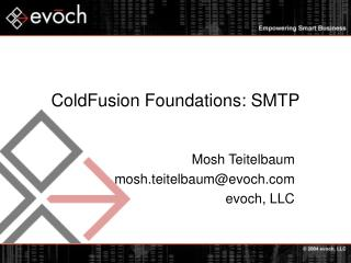 ColdFusion Foundations: SMTP