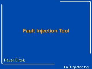 Fault Injection Tool