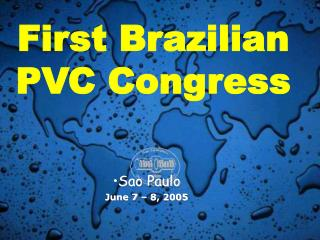 First Brazilian PVC Congress