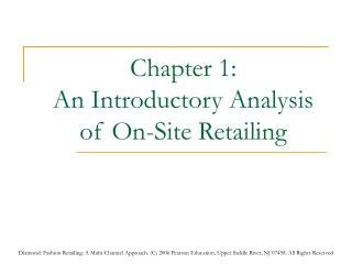 Chapter 1: An Introductory Analysis of On-Site Retailing