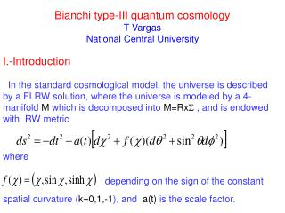 Bianchi type-III quantum cosmology T Vargas National Central University